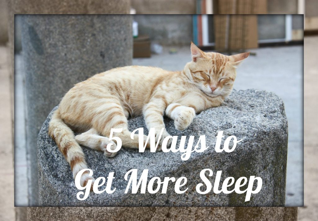 5 Ways to Get More Sleep