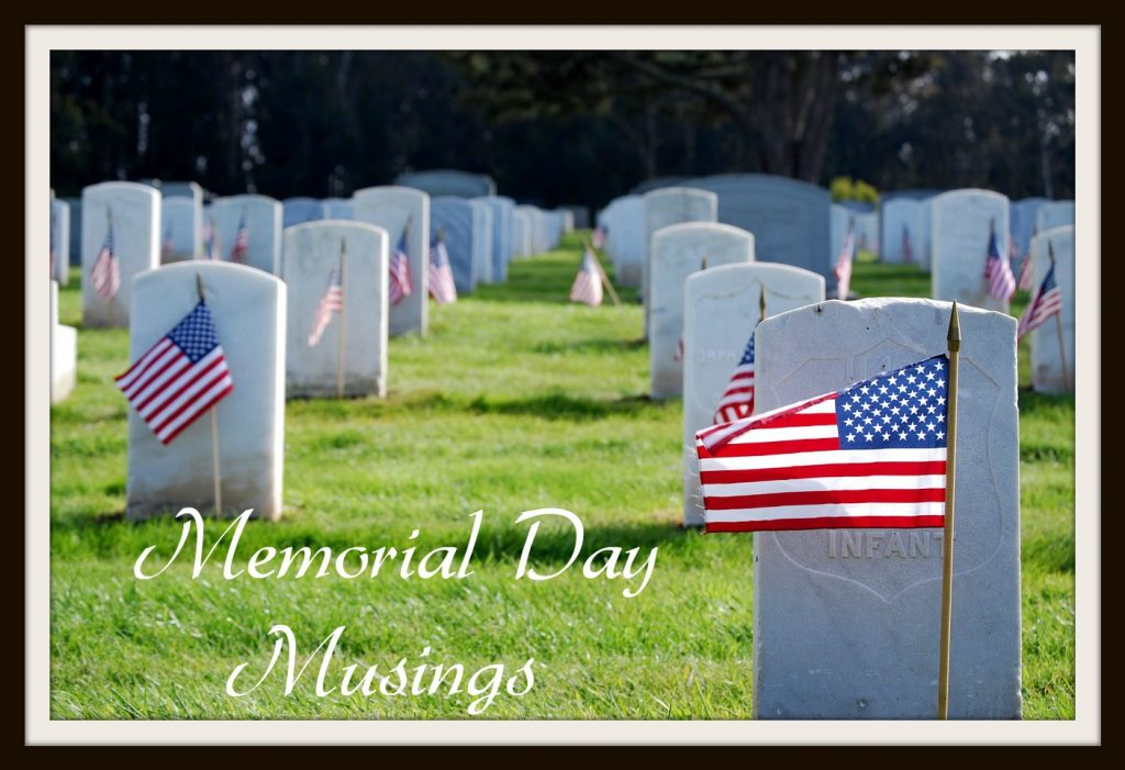 Memorial Day Musings