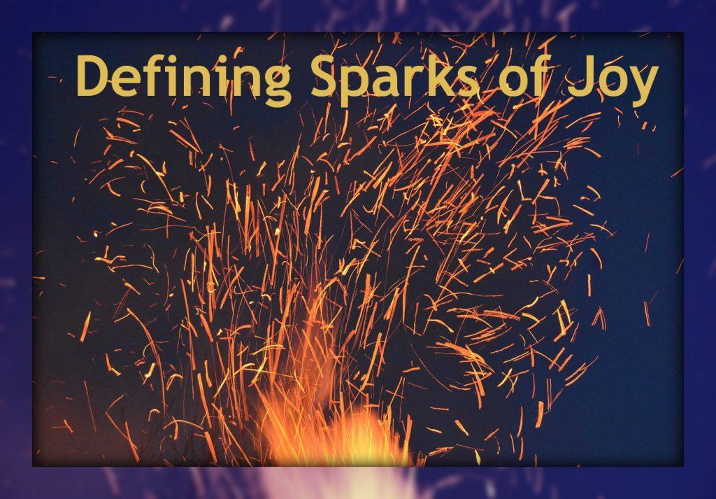 Defining Sparks of Joy