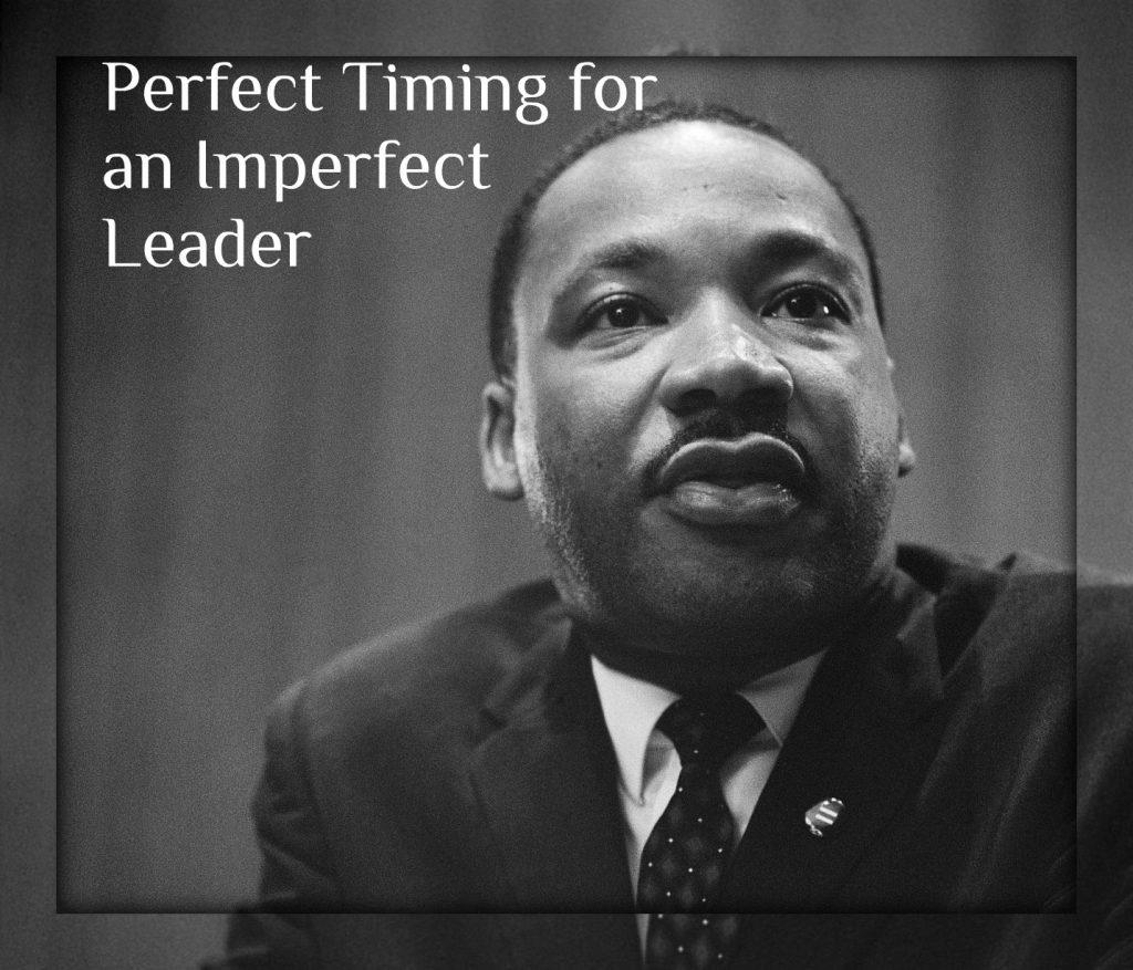 Perfect Timing for an Imperfect Leader