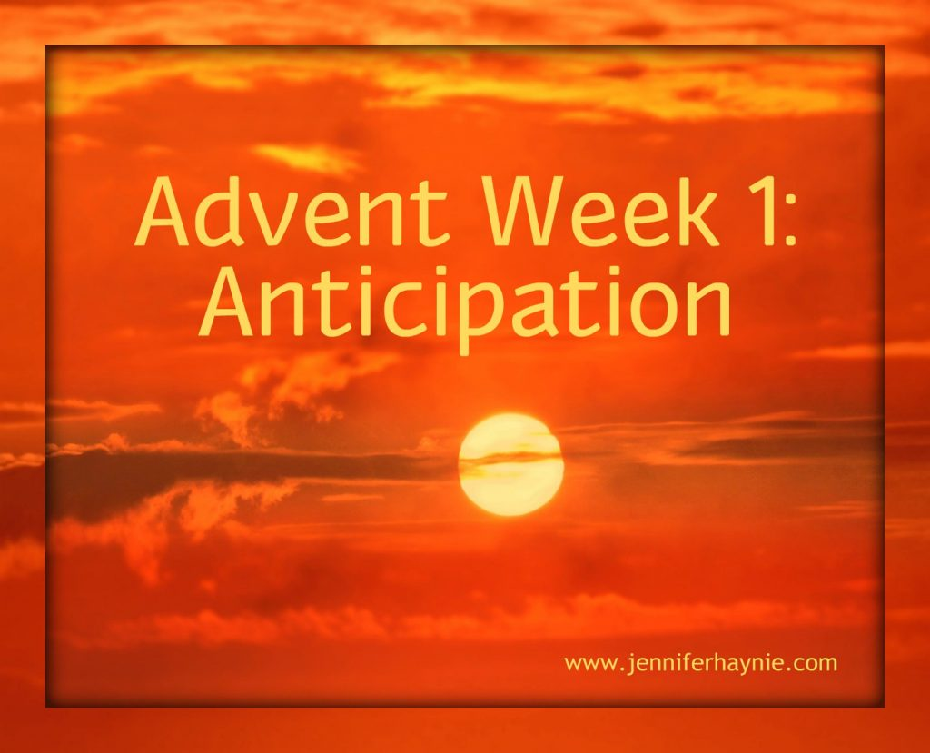 Advent Week 1: Anticipation