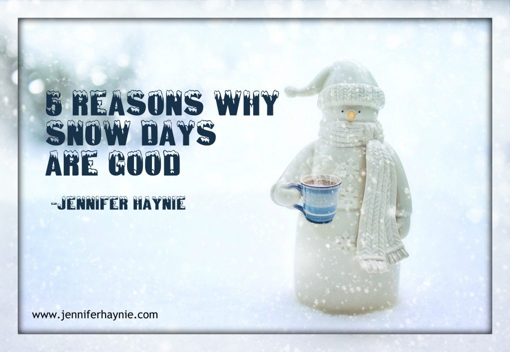 5 Reasons Why Snow Days Are Good