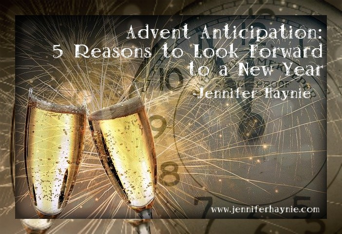 Advent Anticipation: 5 Reasons to Look Forward to a New Year