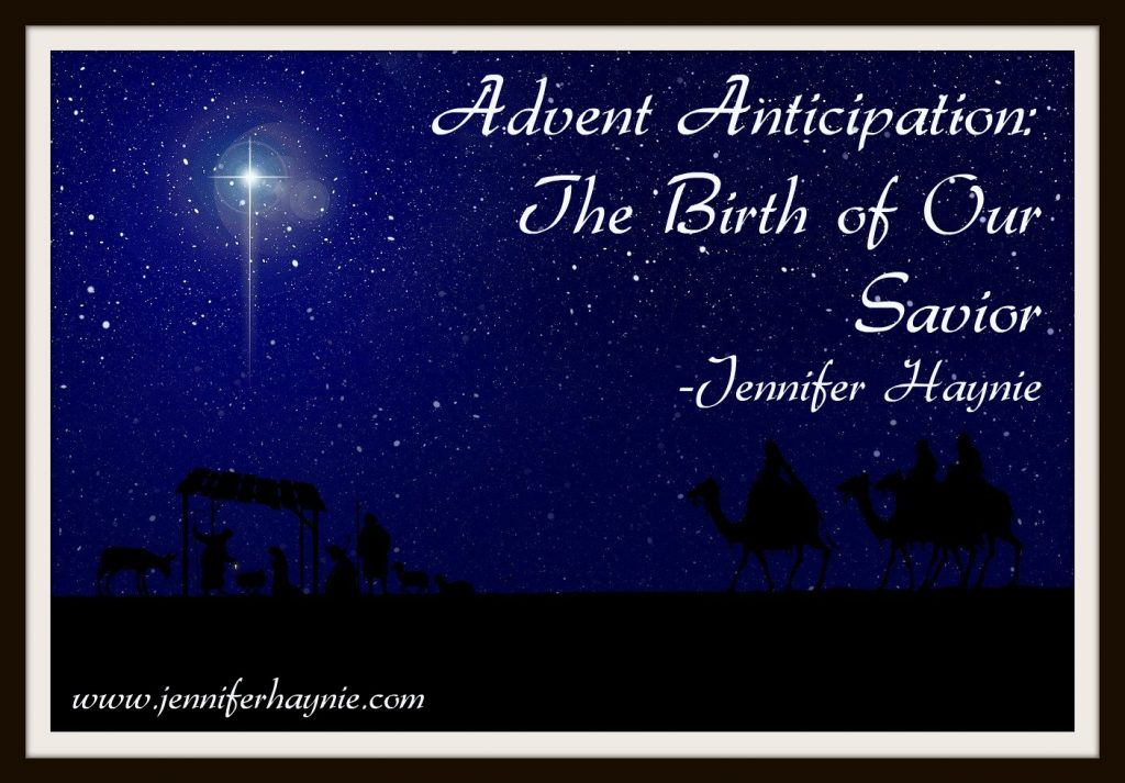 Advent Anticipation: The Birth of Our Savior