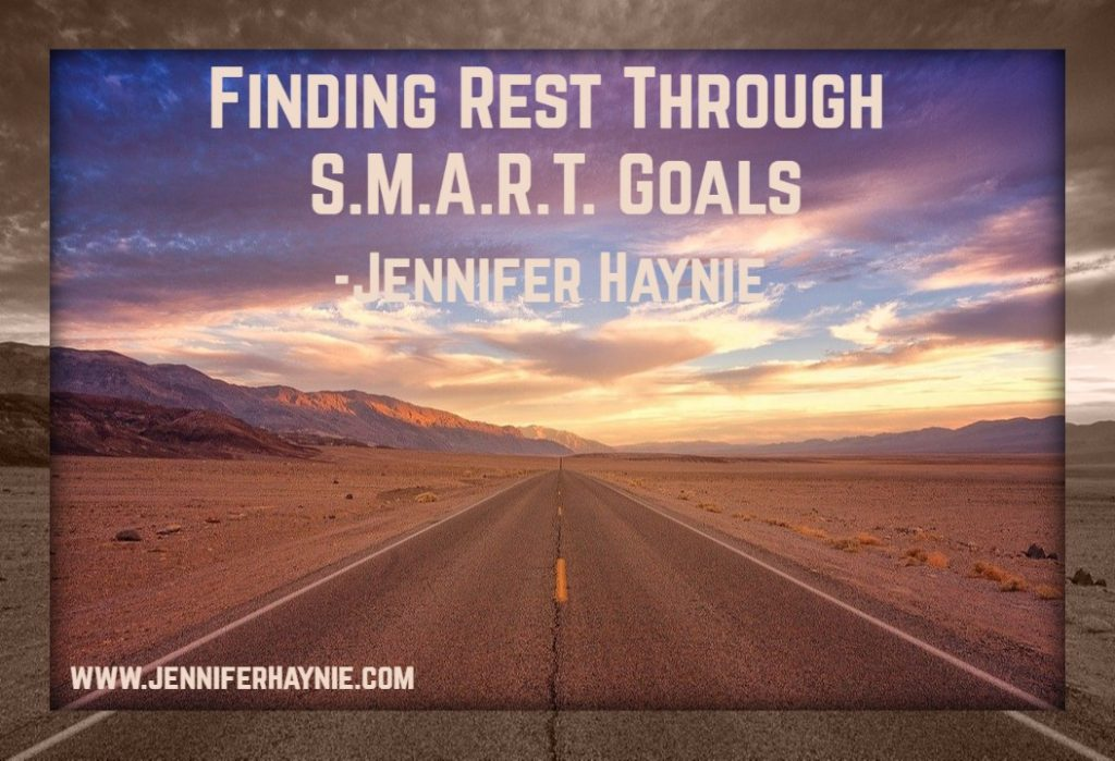 Finding Rest Through S.M.A.R.T. Goals